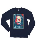 Big Lebowski Abide, Hope Style Long Sleeve Shirt - $24.70+
