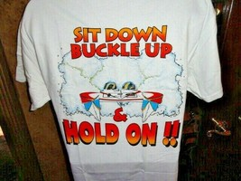 """"""" Sit Down Buckle Up & Hold On !! """"  Beefy-T  Powerboat  T-Shirt - $24.50 - $29.50"""