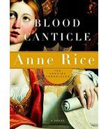 Blood Canticle (Vampire Chronicles) [Hardcover] [Oct 28, 2003] Rice, Anne - $43.56