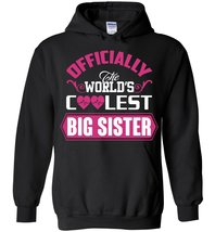 Officially The Worlds Coolest Big Sister Blend Hoodie - $35.99+