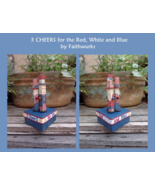 3 Cheers For Red White and Blue Kit patriotic c... - $21.60