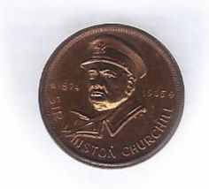 Winston Churchill 1874-1965 Commemorative Bronze Penny Size Medalet Medal - $5.00