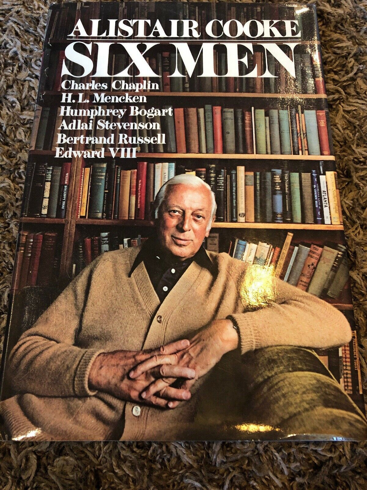 Primary image for Six Men by Alistair Cooke Hardback 1977 Book