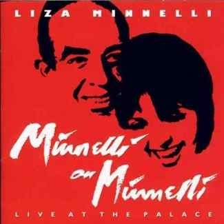 Primary image for LIZA MINNELLI - Minnelli on Minnelli: Live at the Palace CD