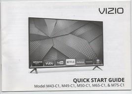 Vizio Quick Start Guide - Model MC43-C1, M49-C1, M65-C1 & M75-C1 - 2015. - $0.97