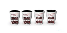 I'm Aunt shot glass- Not a Miracle Worker -Aunt Gifts (4) - $24.45