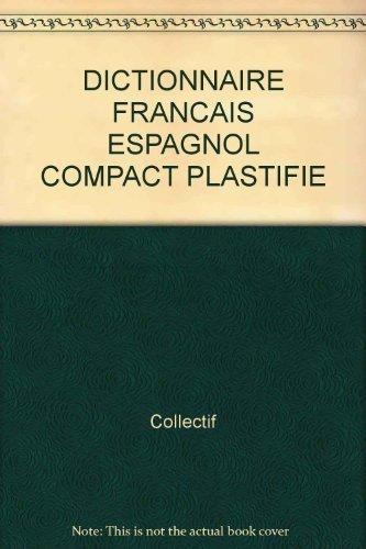 Dictionnaire compact français-espagnol, espagnol-français [Paperback]