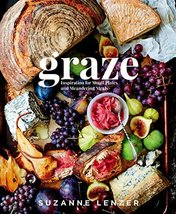 Graze: Inspiration for Small Plates and Meandering Meals: A Cookbook [Ha... - $12.83