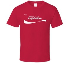 Enjoy Capitalism Coke Parody Red T Shirt Small, Med., Large, XL, 2XL, 3XL - $17.99+