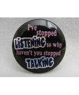 Pinback Button Listening Talking Novelty Humor Prism Badge - $2.99