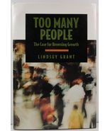 Too Many People The Case for Reversing Growth by Lindsey Grant - $4.99