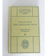Texas And The Mexican War – The Chronicles Of America Series - HC Book - $10.00