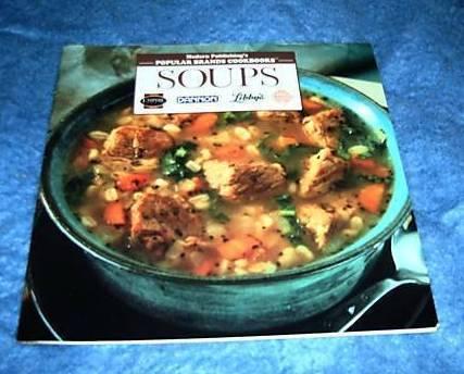 Popular Brands Cookbooks, Soups Cookbook