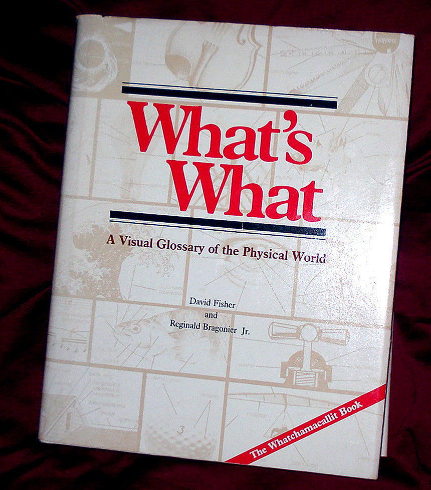 'What's What'-A Visual Glossary of the Physical World - Great 1981 Research Book