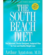 The South Beach Diet: The Delicious, Doctor-Designed, Foolproof Plan for... - $6.26