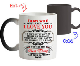 Coffee Mug Love Gift for Wife You are the Best Thing Happened to Me Tee Cup - $18.95+