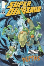 (CB-1} 2011 Image Comic BooK: Super Dinosaur #6 { Robert Kirkman } - $2.00
