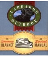 Labrador Outdoor Mini Kit Emergency Blanket And Survival Manual  - $9.99