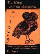 The Honey and the Hemlock Sagan, Eli - $19.80