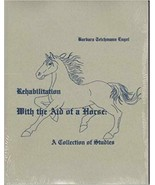 Rehabilitation With the Aid of a Horse : Collection of Studies : New Sea... - $26.95