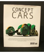Concept Cars: From the 1930s to the Present by Larry Edsall~ Like New Ha... - $5.99