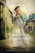 The Curiosity Keeper (A Treasures of Surrey Novel) [Paperback] Ladd, Sarah E. image 2