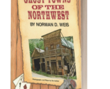 3d ghost towns of the northwest thumb155 crop