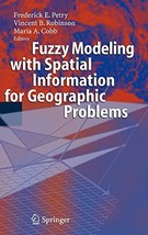 Fuzzy Modeling with Spatial Information for Geographic Problems [Hardcover] Petr image 3
