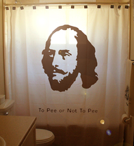 SHOWER CURTAIN William Shakespeare Hamlet To Pee or Not - $75.00
