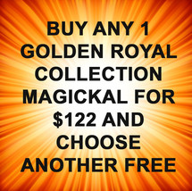 THROUGH SUN 17TH 1 GOLDEN ROYAL COLLECTION FOR $122 & GET 1 FREE OFFERS  - $244.00