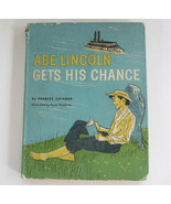 Abe Lincoln Gets His Chance, Weekly Reader Hardcover Book Frances Cavana... - $9.99