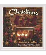 Christmas This Year [Audio CD] Mark David Williams - $9.89