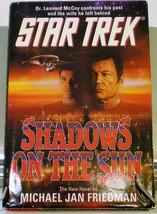 Shadows on the Sun, Star Trek by Michael Jan Friedman HC DJ 1993 - $5.00
