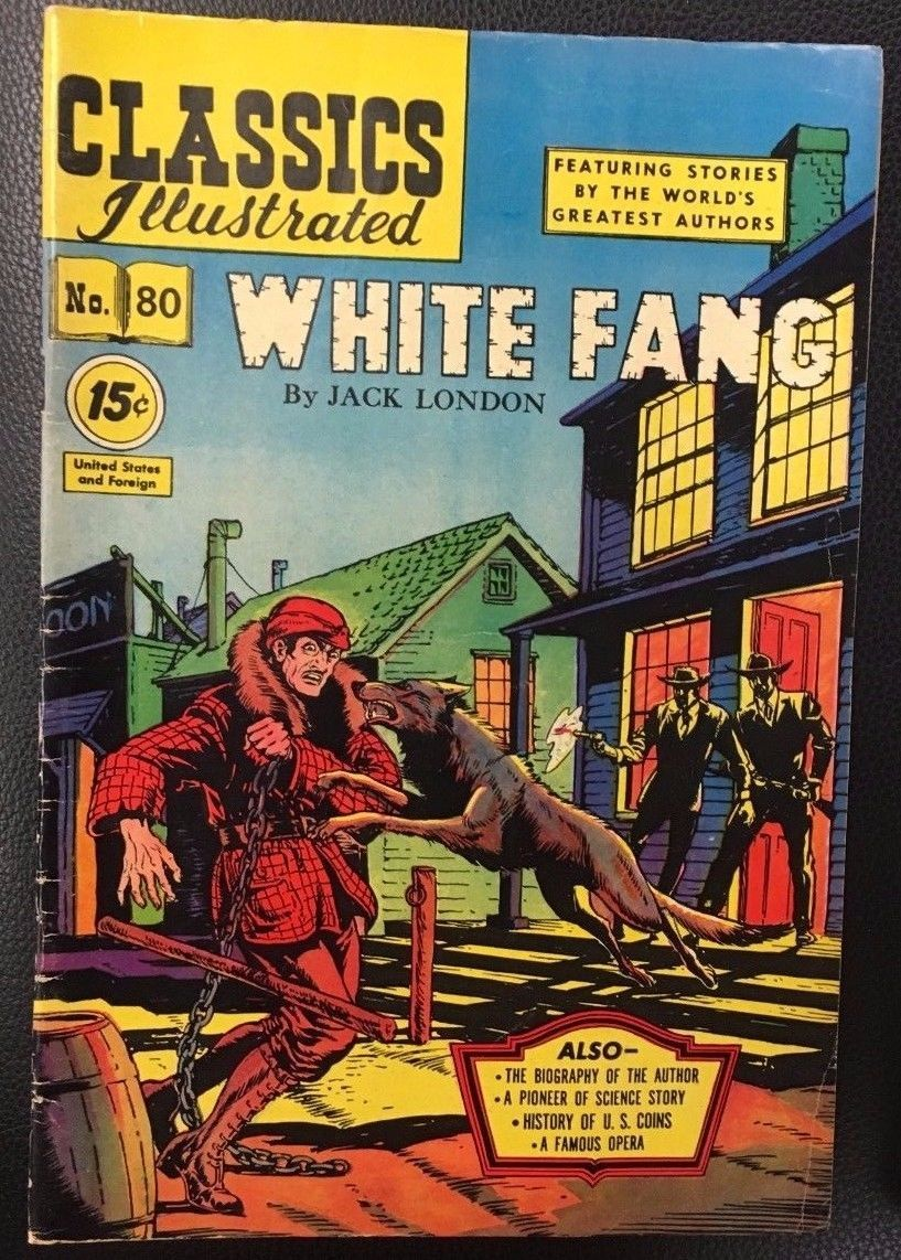CLASSICS ILLUSTRATED #80 White Fang by Jack London (HRN 87) VG+/FINE-