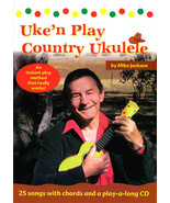 Uke'n Play Country Ukulele/Folk TUnes/Strum & SIng/Book w/CD - $6.95