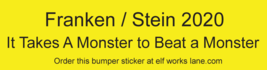 Fun Bumper Sticker Frankenstein for President 2020