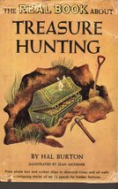 The Real Book About Treasure Hunting By Hal Burton - $4.95