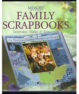 Memory Makers, Family Scrapbooks, Yesterday, Today & Tomorrow, 2001, Har... - $9.99