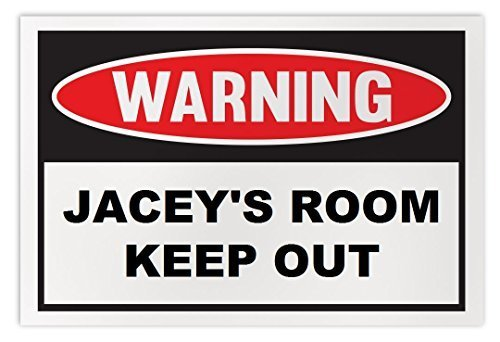 Personalized Novelty Warning Sign: Jacey's Room Keep Out - Boys, Girls, Kids, Ch