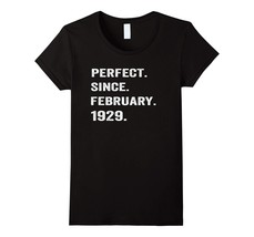 Uncle Shirts -   Perfect Since February 1929 89th Years Old 89 Birthday ... - $19.95+