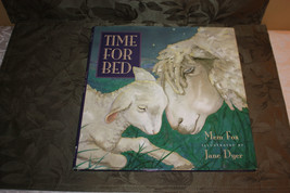 Time for Bed Mem Fox Jane Dyer 1993 Hardcover English Children's Book NICE - $7.21