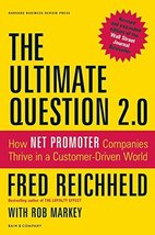 The Ultimate Question 2.0 (Revised and Expanded Edition): How Net Promoter Compa image 2