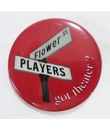Vintage flower st players got theater button pin advertisement - $10.56
