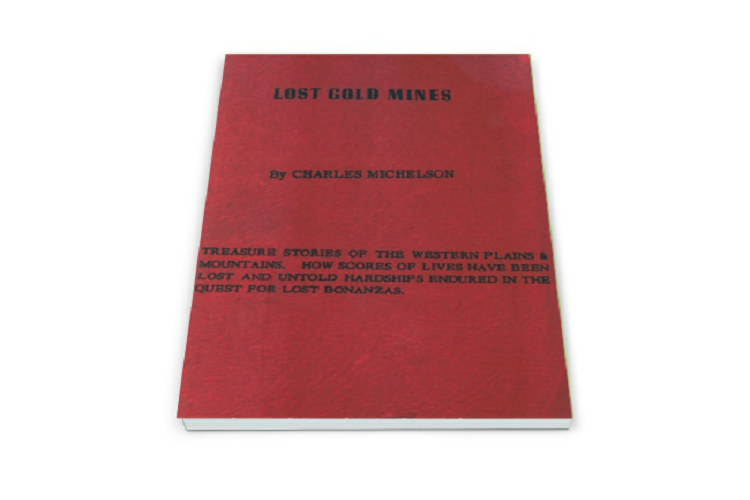 Lost Gold Mines ~ Lost & Buried Treasure