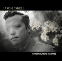 Something More Than Free by Jason Isbell CD Free Shipping - $6.14