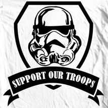 Stormtrooper T-shirt Support Our Troops Star Wars Parody 100% cotton graphic tee image 2