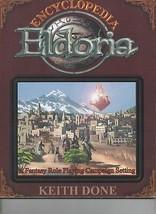 Encyclopedia Eldoria - Comstar Games - Keith Done - SC - 2005 - SKU CSR ... - $5.87