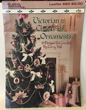 LEISURE ARTS 1988, VICTORIAN CHRISTMAS ORNAMENTS Leaflet 620 - $4.99
