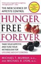 Hunger Free Forever: The New Science of Appetite Control [Paperback] Murray, Mic image 4