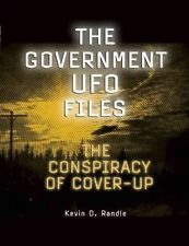 The Government UFO Files: The Conspiracy of Cover-Up